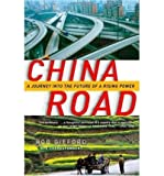 img - for [ China Road: A Journey Into the Future of a Rising Power ] By Gifford, Rob ( Author ) [ 2008 ) [ Paperback ] book / textbook / text book
