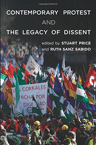 Contemporary Protest and the Legacy of Dissent