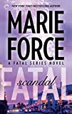 Fatal Scandal: Book Eight of The Fatal Series
