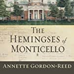 The Hemingses of Monticello: An American Family | Annette Gordon-Reed