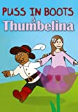 Puss In Boots / Thumbelina [DVD]