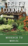 Murder to Music (Libby Sarjeant Mystery Series)