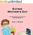 Saving Mother's Day: A Heartwarming S...