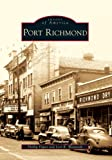 img - for Port Richmond (Images of America) book / textbook / text book