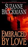 Embraced by Love (0345467019) by SUZANNE BROCKMANN