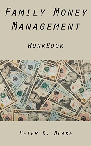 Couverture du livre Family Money Planning WorkBook: Your step-by-step guide to budgeting expenses, saving for retirement, and best investment practices