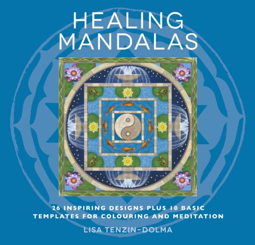 Healing Mandalas: 32 Inspiring Designs for Colouring and Meditation