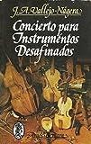 img - for Concierto para instrumentos desafinados (Coleccion Comodin) (Spanish Edition) book / textbook / text book