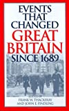 img - for Events that Changed Great Britain Since 1689: book / textbook / text book