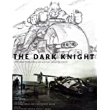 The Dark Knight: Featuring Production Art and Full Shooting Scriptby Craig Byrne