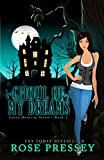 Ghoul of My Dreams (Larue Donavan Series Book 4)