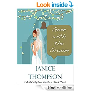 Gone with the Groom (The Bridal Mayhem Mystery Series Book 2)