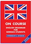 On Course - English Grammar for Germa...