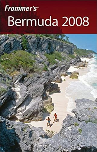 Frommer's Bermuda 2008 (Frommer's Complete Guides)