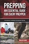 Prepping: An Essential Guide for Ever...