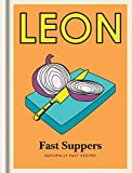 Little Leon: Fast Suppers: Naturally fast recipes (Leon Minis)