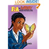Fia and the Butterfly: 7 Stories for Character Education
