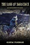 The Loss of Innocence: An Unseen Warriors Novel
