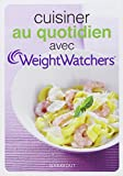 CUISINER AU QUOTIDIEN WEIGHT WATCHER