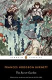 The Secret Garden (Penguin Classics) (0142437050) by Frances Hodgson Burnett