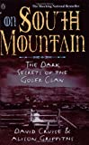 img - for On South Mountain : The Dark Secrets of the Goler Clan book / textbook / text book