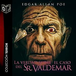 La verdad del caso del Sr. Valdemar Audiobook