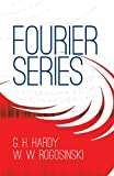 Fourier Series (0486406814) by Hardy, G. H.