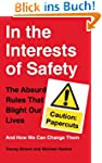 In the Interests of Safety: The absur...