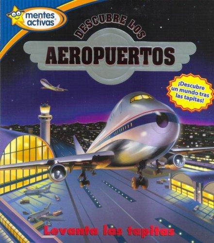 Descubre Los Aeropuertos (Spanish Edition)