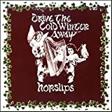HORSLIPS: Drive The Cold Winter Away (2010) remastered Edition - Digi-pack