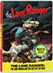 Lone Ranger, The & Lost Cit
