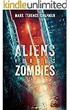 Aliens Versus Zombies