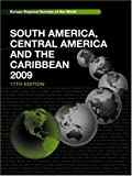 img - for The Europa Regional Surveys of the World set 2010: South America, Central America and the Caribbean 2009 book / textbook / text book