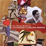 echange, troc Antonio Carlos Jobim - The Warm World Of