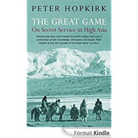 The Great Game: On Secret Service in High Asia (English Edition)