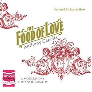 The Food of Love | [Anthony Capella]