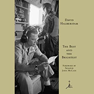 The Best and the Brightest | [David Halberstam]