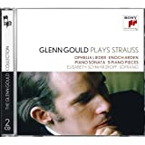 Glenn Gould Plays Richard Strauss: Ophelia Lieder Op. 67; Enoch Arden Op. 38;