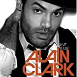 Live It Outby Alain Clark