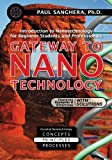 img - for Gateway to Nanotechnology: An Introduction to Nanotechnology for Beginner Students and Professionals book / textbook / text book