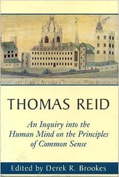 essay inquiry reids thomas Thomas reid: essays on the intellectual power of man derek r brookes is the editor of thomas reid's inquiry into the human thomas reid: essays on the.