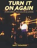 Turn It On Again: Peter Gabriel, Phil Collins, And Genesis
