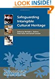 Safeguarding Intangible Cultural Heritage (Heritage Matters)