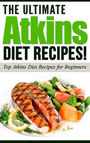 atkins-the-ultimate-atkins-diet-recipes-atkins-diet-top-atkins-diet-recipes-for-beginners-english-ed