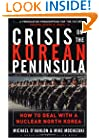 Crisis on the Korean Peninsula : How to Deal With a Nuclear North Korea