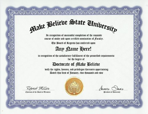 Make Believe Degree: Custom Gag Diploma Doctorate Certificate (Funny Customized Joke Gift - Novelty Item) let s play make believe