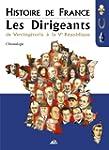 Histoire de France, Les Dirigeants :...
