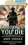 Tomorrow You Die: The Astonishing Sur...