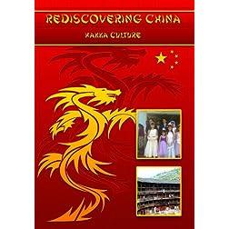 Rediscovering China: Hakka Culture
