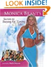 Monica Brant's Secrets to Staying Fit and Loving Life